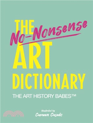 The No-Nonsense Art Dictionary