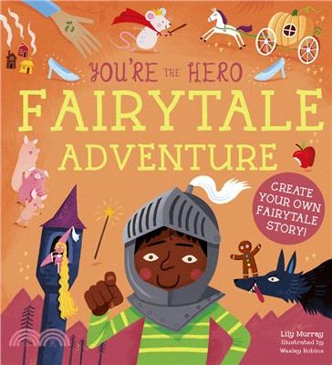 You're the Hero: Fairy Tale Adventure
