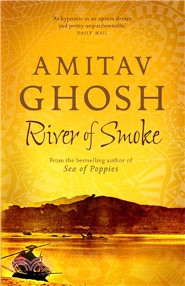 River of Smoke:Ibis Trilogy Book 2