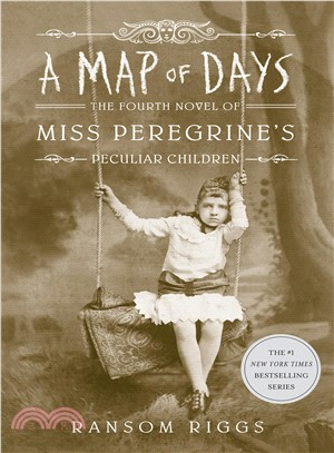 A Map of Days: The Fourth Novel of Miss Peregrins's Peculiar Children