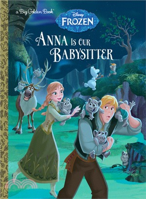 Anna Is Our Babysitter (Big Golden Book)