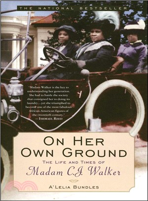 On Her Own Ground ─ The Life and Times of Madam C. J. Walker