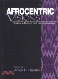 Afrocentric Visions — Studies in Culture and Communication