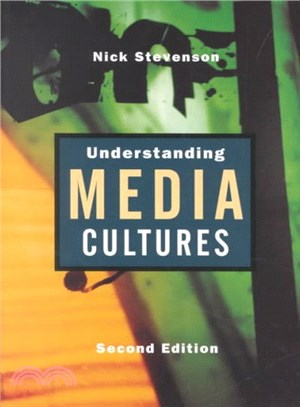 Understanding Media Cultures ― Social Theory and Mass Communication