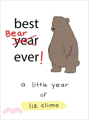 Best bear ever! : a little year of