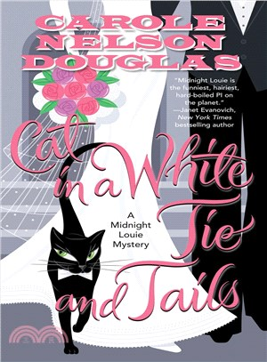 Cat in a White Tie and Tails ― A Midnight Louie Mystery