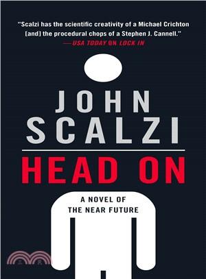Head on ― A Novel of the Near Future