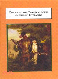 Explaining the Canonical Poems of English Literature—Commentaries on Twenty Essential Works