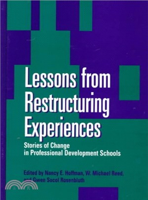 Lessons from Restructuring Experiences ― Stories of Change in Professional Development Schools