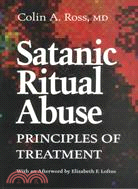 Satanic Ritual Abuse ─ Principles of Treatment
