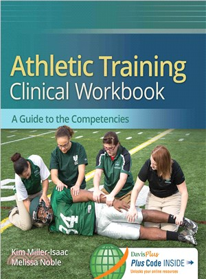 Athletic Training Clinical Workbook ─ A Guide to the Competencies
