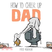 How to Cheer Up Dad (精裝本)