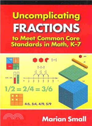 Uncomplicating Frahardcoverions to Meet Common Core Standards in Math, K-7