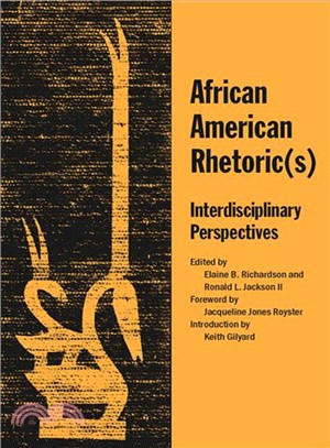 African American Rhetoric(s): Interdisciplinary Perspectives