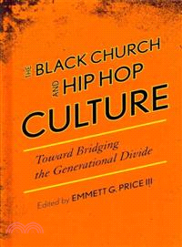 The Black Church and Hip Hop Culture ─ Toward Bridging the Generational Divide