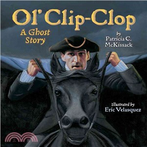 Ol' Clip-Clop ─ A Ghost Story