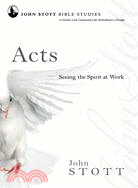 Acts ─ Seeing the Spirit at Work