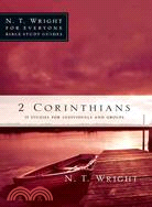2 Corinthians: 11 Studies for Individuals or Groups