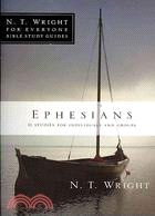 Ephesians ─ 11 Studies for Individuals and Groups