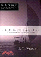 1 & 2 Timothy and Titus ─ 12 Studies for Individuals and Groups