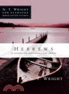Hebrews ─ 13 Studies for Individuals and Groups