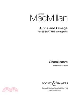 Alpha and Omega ― Sssaattbb a Cappella