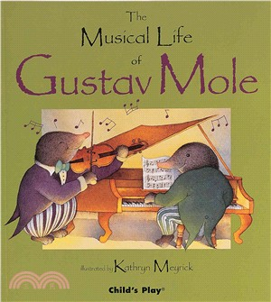 The Musical Life of Gustav Mole (平裝)