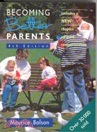 Becoming Better Parents: Fourth Edition