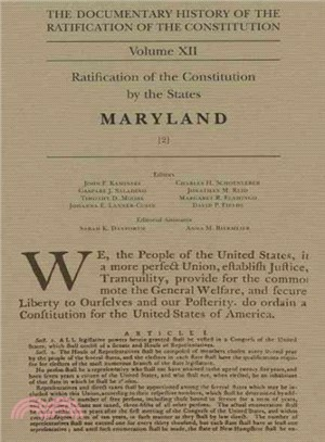 The Documentary History of the Ratification of the Constitution ─ Ratification of the Constitution by the States, Maryland (2)