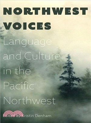 Northwest Voices ― Exploring Language and Culture in the Pacific Northwest