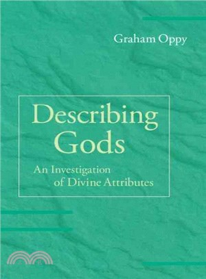 Describing Gods ― An Investigation of Divine Attributes