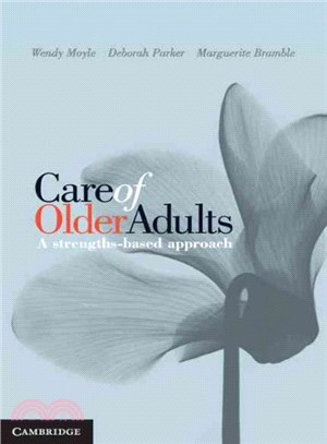 Care of Older Adults ― A Strengths-based Approach