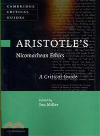Aristotle's Nicomachean Ethics ― A Critical Guide