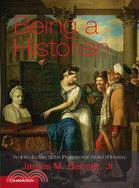 Being a Historian―An Introduction to the Professional World of History