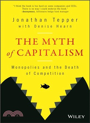 The Myth of Capitalism ― Monopolies and the Death of Competition