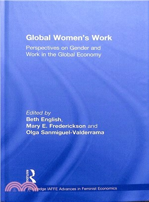 Global Women's Work ― Perspectives on Gender and Work in the Global Economy