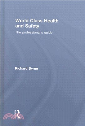 World Class Health and Safety ─ The Professionals Guide