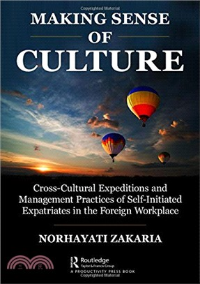 Making Sense of Culture ― Cross-cultural Expeditions and Management Practices of Self-initiated Expatriates in Foreign Workplace