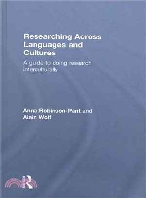 Researching across languages and cultures : a guide to doing research interculturally