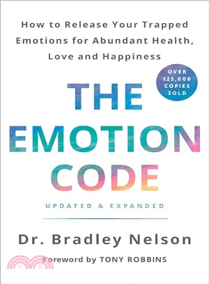 The Emotion Code ― How to Release Your Trapped Emotions for Abundant Health, Love, and Happiness