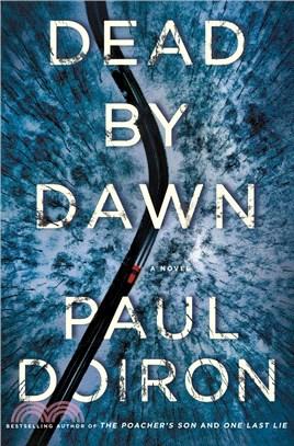 Dead by Dawn: A Novel