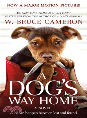 A Dog's Way Home (Movie Tie-in)
