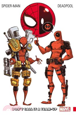 Spider-Man / Deadpool 0 ─ Don't Call It a Team-Up