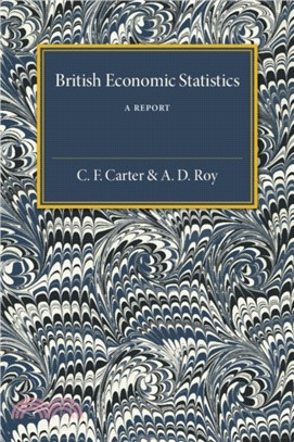 British Economic Statistics:A Report