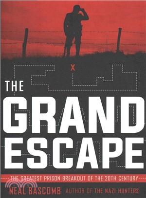 The Grand Escape ― The Greatest Prison Breakout of the 20th Century