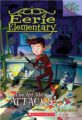 Eerie Elementary #9: Art Show Attacks!