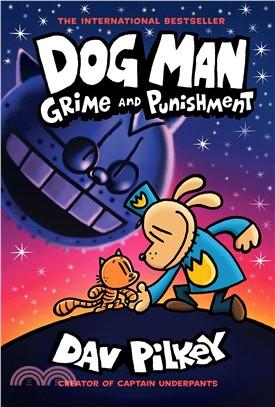 Dog Man #9: Grime and Punishment (全彩精裝版)