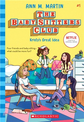 Kristy's Great Idea (The Baby-sitters Club #1)