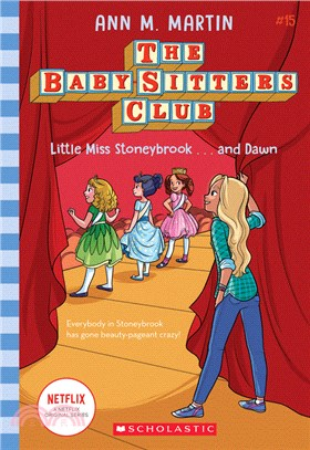 Little Miss Stoneybrook...and Dawn (The Baby-sitters Club #15) (平裝本)