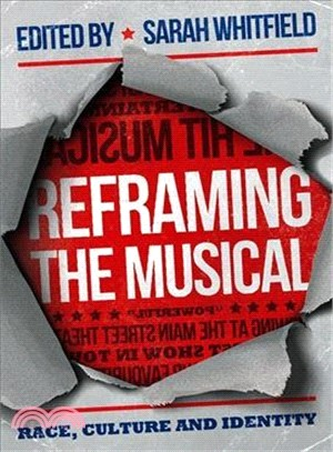 Reframing the Musical ― Race, Culture and Identity